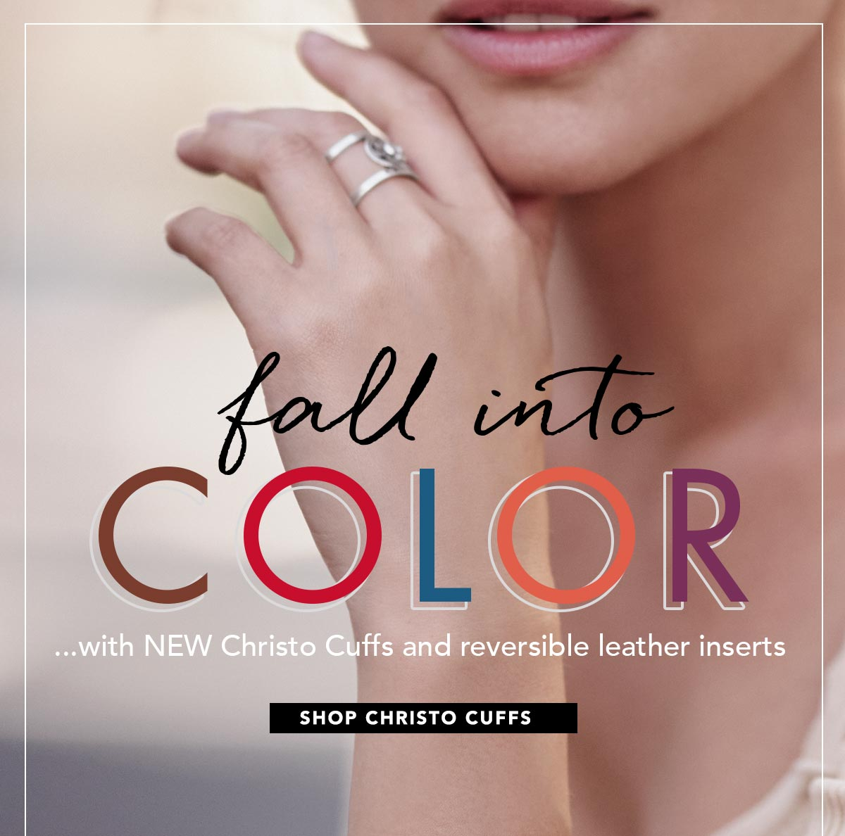 Fall Into Color ...with New Chrsto Cuffs and reversible leather inserts - Shop Christo Cuffs